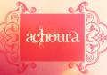 Achoura : Le jour anniversaire des plus grands évènements de l'Islam et de l'Humanité.